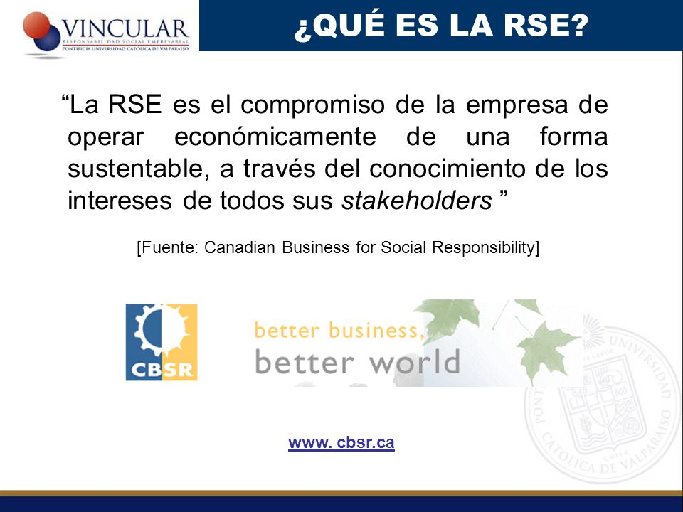 [Fuente: Canadian Business for Social Responsibility]